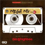 Dj Highbee – (@djhighbee) Mega Mix Vol. 16