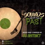 Dj Instinct – Sounds From The Past