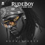 Rudeboy – Nkenji Keke