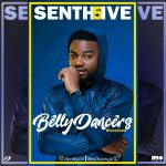 Senth5ive – Belly Dancer