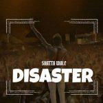 Shatta Wale – Disaster (Wizkid Diss)