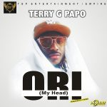 Terry G – Ori (My Head)