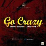 Dabeat – Go Crazy Ft. Oritse Femi, Lil Kesh & M6