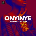 Idahams – Onyinye ft. Mr. 2Kay