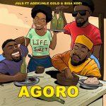 Juls – Agoro Ft. Adekunle Gold & Bisa Kdei
