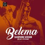 Mr 2Kay – Belema (Sax Version) Ft. Peter Ajani