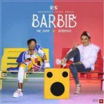 Mr. Shaa – Barbie Ft. Bobrisky