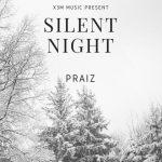 Praiz – Silent Night