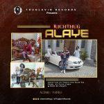 Richthug – Alaye