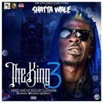 Shatta Wale – The King III