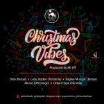 Taurus Musik – Christmas Vibe ft. Dela X Lady Jaydee X Kagwe Mungai X Alicios X Urban Hype