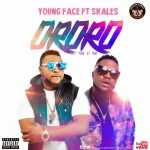 Youngface – Ororo Ft. Skales