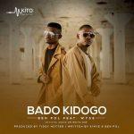 Ben Pol – Bado Kidogo ft. Wyse