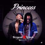 Bizzyaski – Princess Ft. Lil Kesh