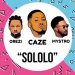 Caze – Sololo ft. Orezi