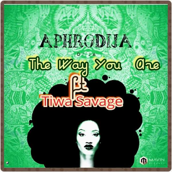 Mp3 Download – Di'Ja ft  Tiwa Savage – The Way You Are