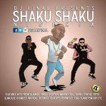 DJ Final – Shaku Shaku Nigeria