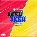 Galatone – Aksh Aksh