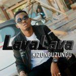 Lava Lava – Kizunguzungu