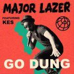 Major Lazer – Go Dung Ft. Kes