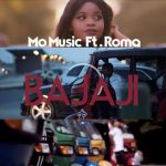 Mo Music – Bajaji Ft. Roma