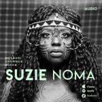 Muthoni Drummer Queen – Suzie Noma