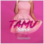 Otile Brown – Tamu Sana Ft. Shetta
