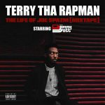 Terry Tha Rapman – The Life Of Joe Spazm (Mixtape)