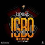 Tidinz – Igbo (Refix)