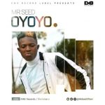 Mr Seed – Oyoyo