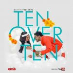 Bahati – Ten Over Ten