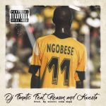 DJ Fanatic – Number 11 Ft. Reason & Kwesta