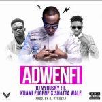 DJ Vyrusky – Adwenfi ft. Shatta Wale & Kuami Eugene