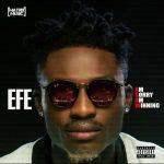 Efe – Am Sorry Am Winning