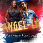Jah Prayzah – Angel Lo ft. Jah Cure