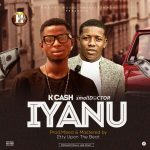 K Cash ft. Small Doctor – Iyanu