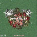 Kevin Grands – Applaud Ya