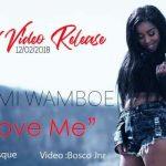 Naomi Wamboe – Love Me