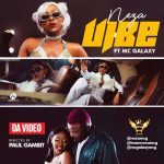 Neza – Vibe ft. MC Galaxy