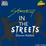 StoneBwoy – In The Streets (Dancer Riddim)