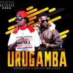 Riderman – Urugamba Ft. Bruce Melody