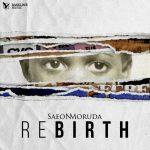 Saeon Moruda – Rebirth