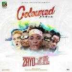 Zayo – Coloured (Remix) Ft. Wale Turner x Terry Apala x Oladips & Mzkiss