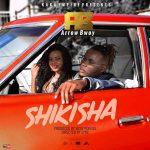 Arrow Bwoy – Shikisha