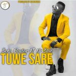 Beka Flavour – Tuwe Sare Ft. Mr Blue