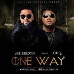 Brite Benson – One Way Ft. CDQ