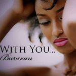 Buravan – With you