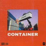 Ckay – Container