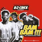 DJ Crex – Bam Bam Ft. Kayswiitch & Wale Turner
