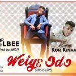 Elbee – Waiye Odo ft. Kofi Kinaata